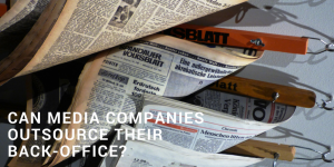 Can media companies outsource their back-office?