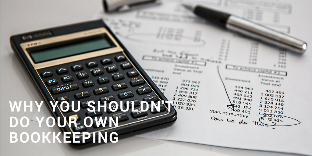 Why you should not do your own bookkeeping
