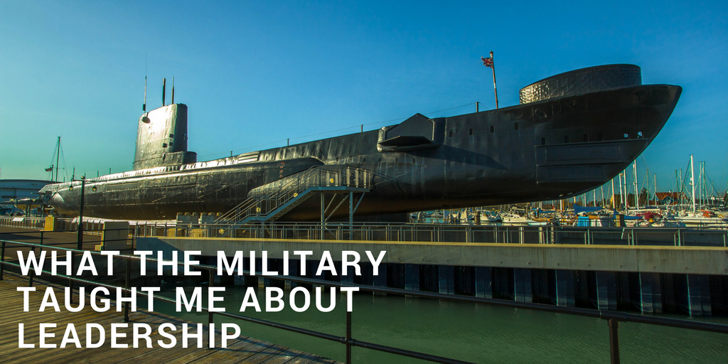 What The Military Taught Me About Leadership