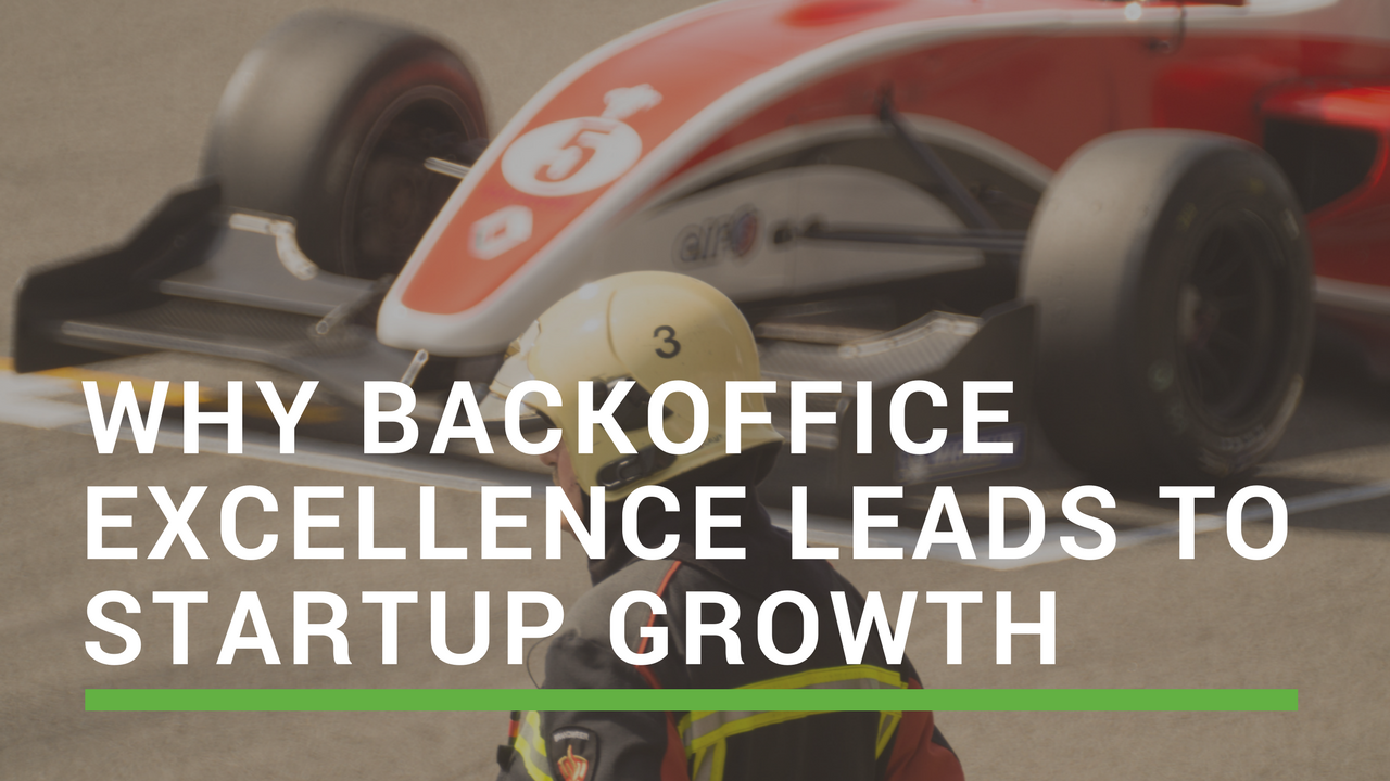 Leadership and Back-Office Excellence Propel Startups to Growth