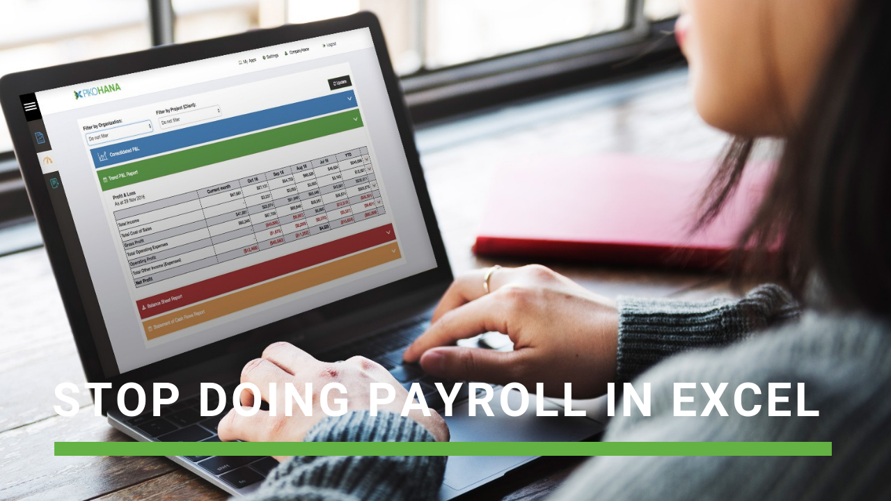 The case against payroll in Excel. A tech accountant's opinion.