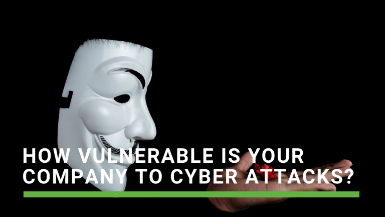 How vulnerable is your company to cyber attacks?